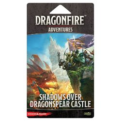 Dragonfire Adventures: Shadows over Dragonspear Castle