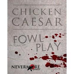 Chicken Caesar: Fawl play