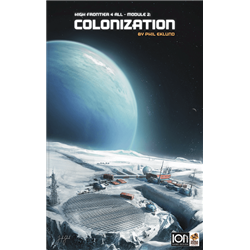 High Frontier 4 All: Exp2 Colonization