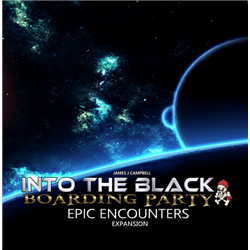 Into the Black - Boarding Party: EPIC Encounters