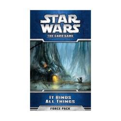 Star Wars LCG: It binds all...