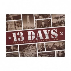 13 Days: The Cuban Missile...