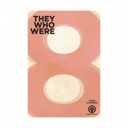 They Who were 8