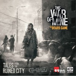 This war of Mine: Tales...